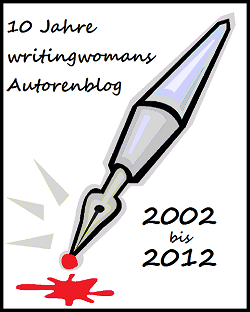 �ber 10 Jahre writingwomans Autorenblog
