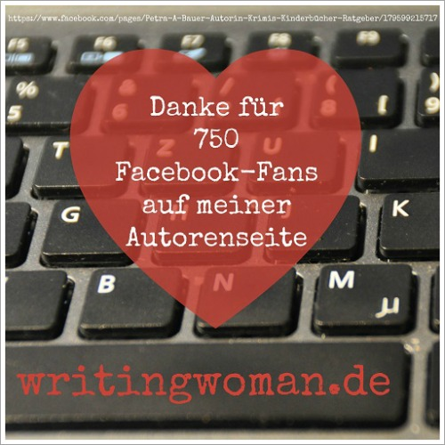 750 Fans auf der Facebook-Autorenseite von Petra A. Bauer