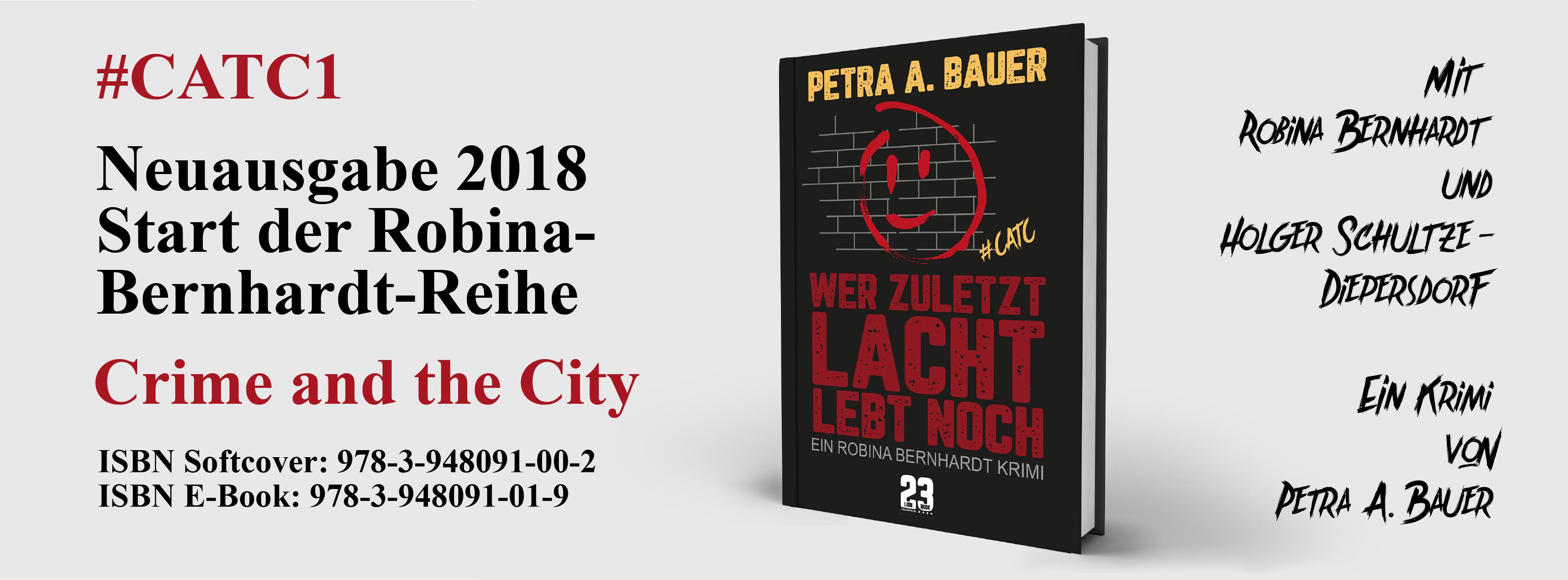Wer zuletzt lacht, lebt noch von Petra A. Bauer. Überarbeitete Ausgabe 2018