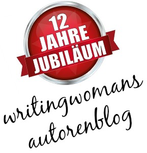 12 Jahre writingwomans autorenblog