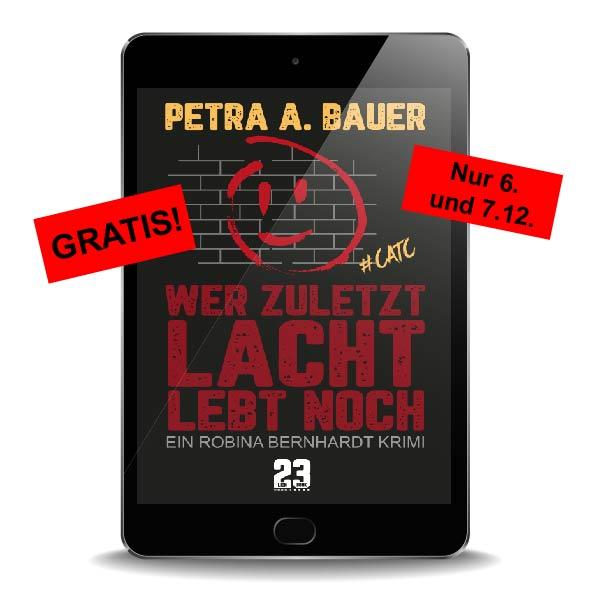 Gratis-Aktion am 6. und 7. Dezember 2018: 'Wer zuletzt lacht, lebt noch' gratis im Kindle-Store herunterladen.