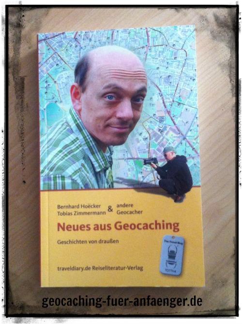 Buchtipp: Bernhard Hoëcker: Neues aus Geocaching