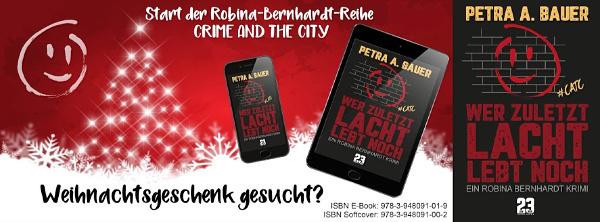 Taschenbuch und E-Book von Wer zuletzt lacht, lebt noch 2018 erhältlich. An Weihnachten denken!